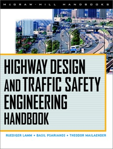 Highway Design and Traffic Safety Engineering Handbook