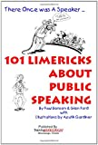 101 Limericks about Public Speaking, Paul Benson and Glen Ford, 0986788503