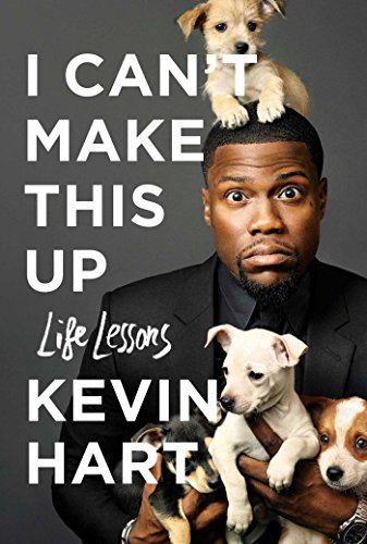 I Can't Make This Up: Life Lessons (Kevin Hart Best Jokes)