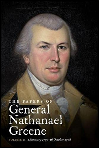 Papers of General Nathanael Greene, Vol. 2: 1 January 1777-16 October 1778