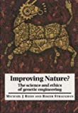 Improving Nature?, Michael Jonathan Reiss and Roger Straughan, 0521637546