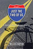 Just the Two of Us: A Cycling Journey Across America