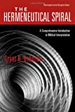 The Hermeneutical Spiral: A Comprehensive Introduction to Biblical Interpretation, Grant R. Osborne, 0830828265