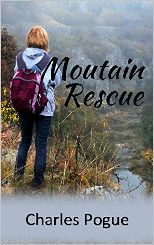 Mountain Rescue by [Pogue, Charles]