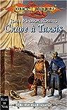 Lancedragon - Histoire classique, tome 1 : Crime à Tarsis par Roberts