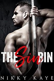 The Sin Bin by [Kaye, Nikky]