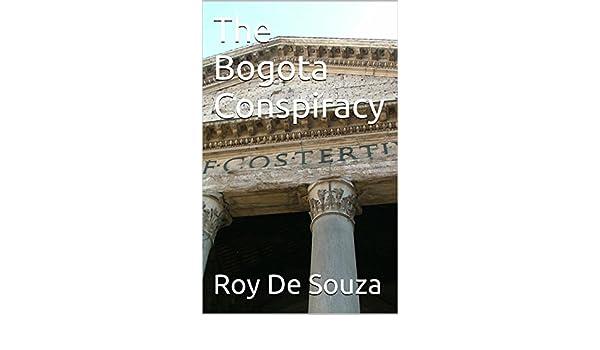 The Bogota Conspiracy (English Edition) eBook: De Souza, Roy ...