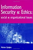 img - for Information Security and Ethics: Social and Organizational Issues book / textbook / text book