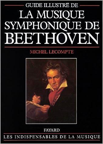 Lire en ligne Musique symphonique de Beethoven, guide illustré epub, pdf