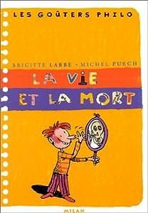 """Afficher """"La vie et la mort"""""""