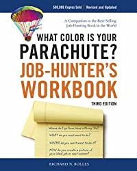 What Color Is Your Parachute? Job-Hunter's Workbook, Third Edition