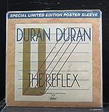 Duran Duran - The Reflex (The Dance Mix-Edited) / New Religion - 7