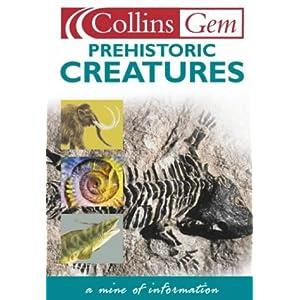 Prehistoric Creatures (Collins GEM)