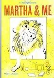 Martha & Me
