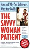 The Savvy Woman Patient, Phyllis Greenberger, 193310208X
