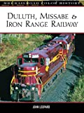 Duluth, Missabe and Iron Range Railway, John Leopard, 0760317623