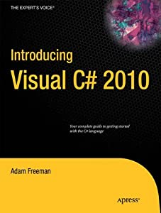 Introducing Visual C# 2010 (Expert's Voice in .NET)