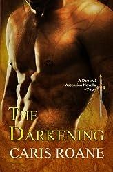 The Darkening (Dawn of Ascension) (Volume 2)
