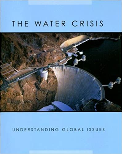 _UPD_ The Water Crisis (Understanding Global Issues). Estas Estado parches Cardenas izina tener
