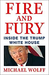 Fire and fury : : inside the Trump White House