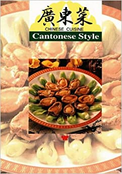 Book Chinese Cuisine: Cantonese Style