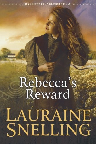 Rebecca's Reward (Daughters of Blessing #4)