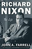 img - for Richard Nixon: The Life book / textbook / text book
