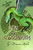 Ben the Dragonborn, Dianne Astle, 1493610880