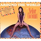 Around The World With Senor Coconut And His Orchestra [Import allemand]