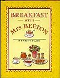 Breakfast with Mrs. Beeton, Isabella Beeton, 0706368894