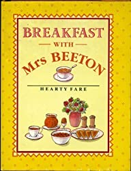 Breakfast With Mrs. Beeton: Hearty Fare