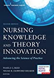 img - for Nursing Knowledge and Theory Innovation, Second Edition: Advancing the Science of Practice book / textbook / text book