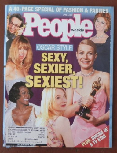 People Weekly Magazine - 5 April 1999 - Sexy, Sexier, Sexiest!