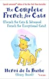 The Complete French for Cats, Henry Beard, 0812975782