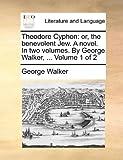 Theodore Cyphon, George Walker, 1140801457