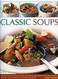 Classic Soups, Debra Mayhew, 1844766381