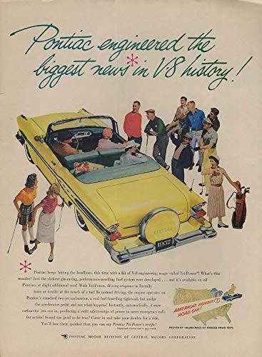- The biggest news in V8 history Pontiac Tri-power Convertible ad 1957 L