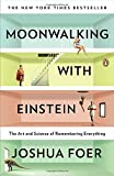 img - for Moonwalking with Einstein: The Art and Science of Remembering Everything book / textbook / text book