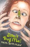 img - for Don't Bug Me book / textbook / text book