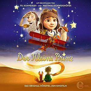 Der kleine Prinz (Das Original-Hörspiel zum Kinofilm) Hörspiel