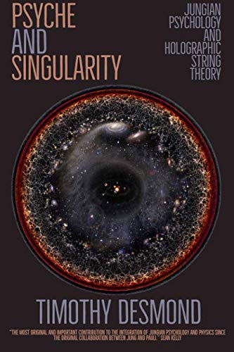 Psyche and Singularity: Jungian Psychology and Holographic String Theory