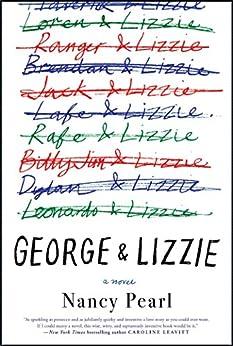 George and Lizzie: A Novel by [Pearl, Nancy]