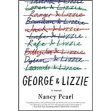 George and Lizzie: A Novel