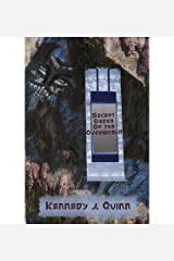 { [ SECRET ORDER OF THE OVERWORLD ] } Quinn, Kennedy J ( AUTHOR ) Aug-31-2013 Paperback Paperback