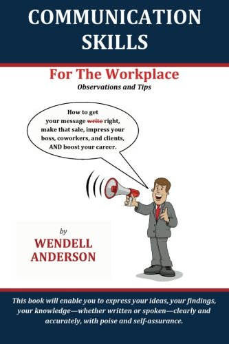 Communication Skills for the Workplace: Observation and Tips