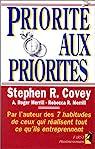 Priorité aux Priorités par Covey