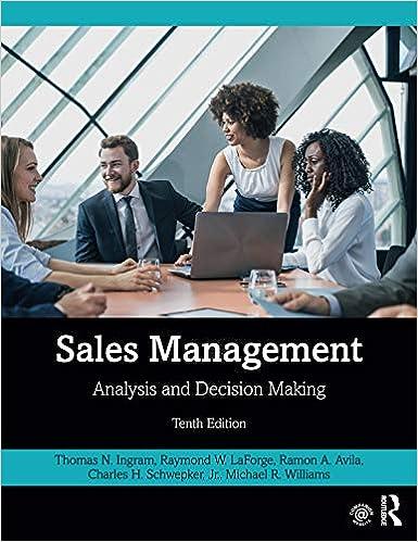 Sales Management Analysis And Decision Making Ingram Thomas N Laforge Raymond W Avila Ramon A Schwepker Jr Charles H Williams Michael R 9780367252748 Books
