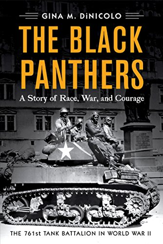 The Black Panthers: A Story of Race, War, and Courage-the 761st Tank Battalion in World War II
