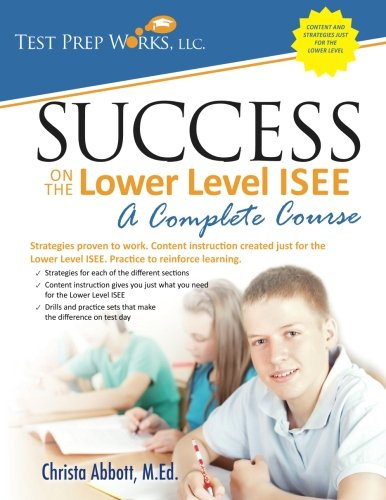 [B.e.s.t] Success on the Lower Level ISEE - A Complete Course [E.P.U.B]