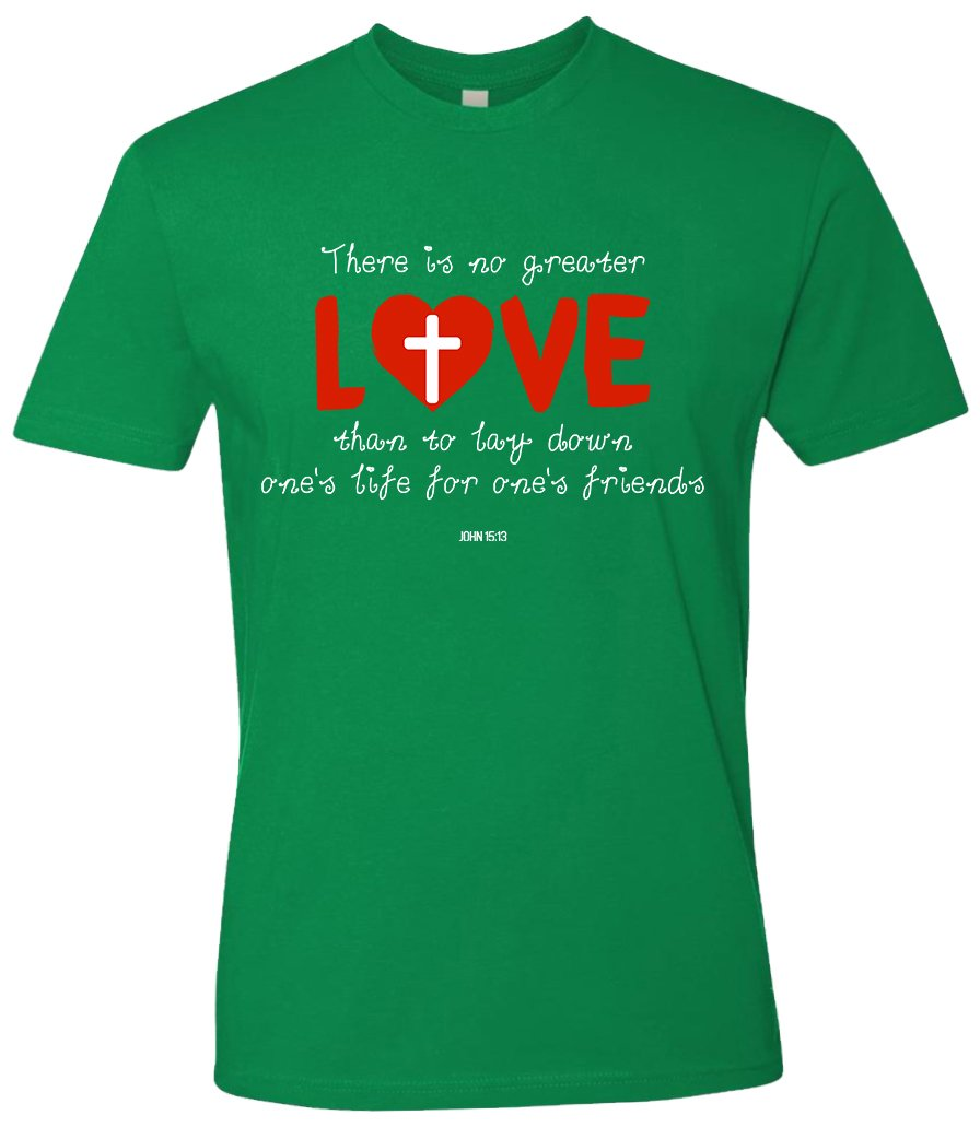 SuperPraise Christian Cross Jesus Christ Bible Faith Scripture T Shirts No Greater Love